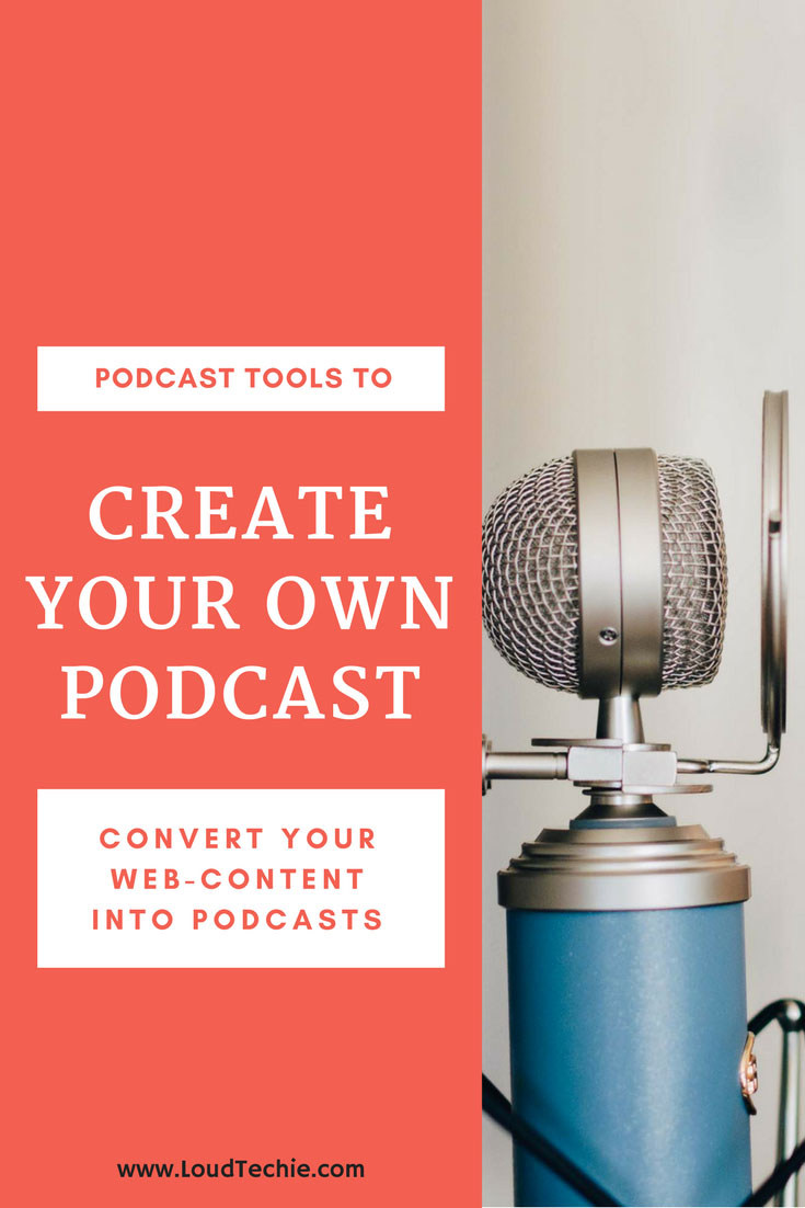 5 Best Podcast Tools To Create Your Own Podcast From Scratch