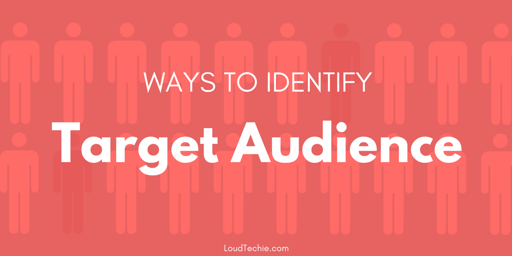 How to Identify Your Target Audience